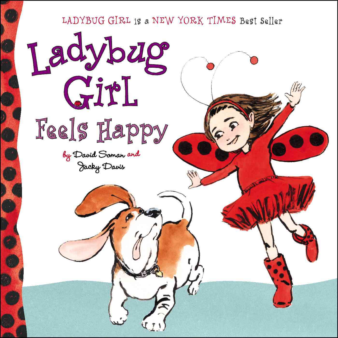 Ladybug Girl Feels Happy By Soman, David/ Davis, Jacky