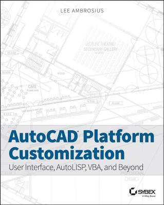 Autocad Platform Customization By Ambrosius, Lee